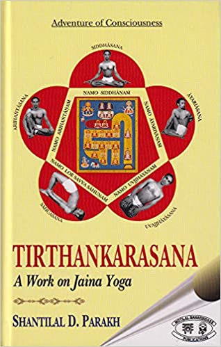 Tirthankarasana: A Work on Jaina Yoga (Paperback)