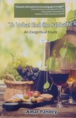 To What End the Sabbath? An Exegetical Study