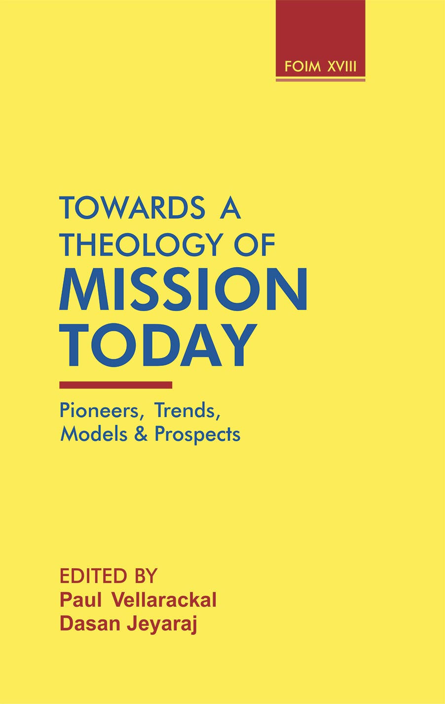 Towards a Theology of Mission Today: Pioneers, Tre…