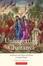 Unforgetting Chaitanya: Vaishnavism and Cultures o…