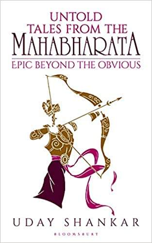 Untold Tales from the Mahabharata: Epic Beyond the…