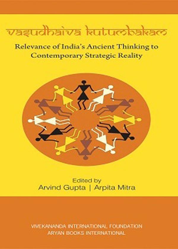 Vasudhaiva Kutumbakam: Relevance of India's Ancien…