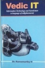 Vedic IT: Information Technology and Sanskrtam  (A…