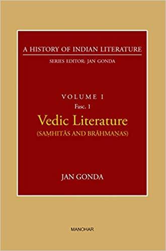 Vedic Literature (Samhitas and Brahmanas) (A Histo…