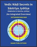 Vedic Nadi Secrets in Sastriya Jyotisa (Nadimula i…