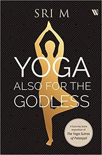 Yoga Also for the Godless (Hardback)