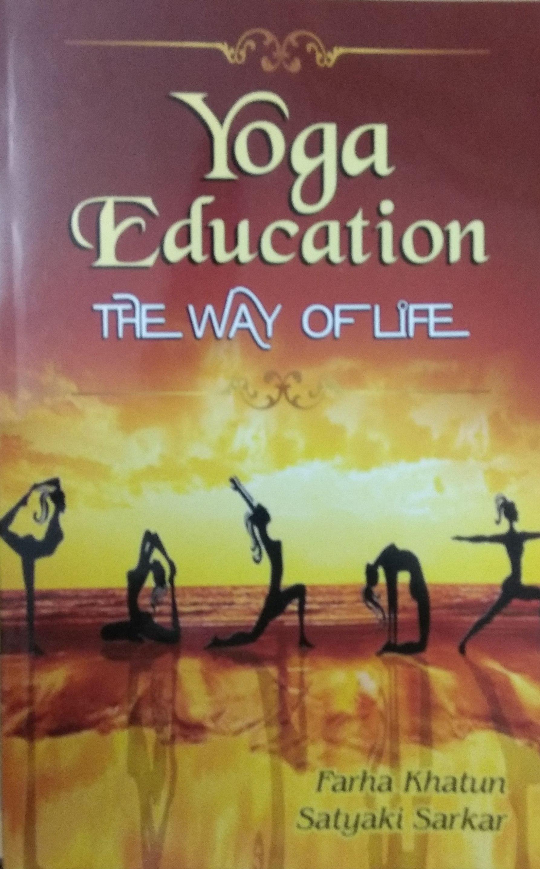 Yoga Education: The Way of Life