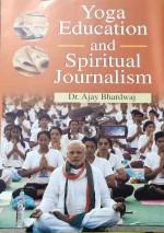 Yoga Education and Spiritual Journalism