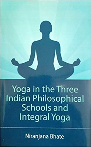 Yoga in the Three Indian Philosophical Schools and…