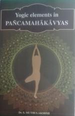 Yogic Elements in Pancamahakavyas (English)