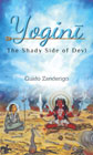 Yogini: The Shady Side of Devi