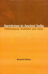 Asceticism in Ancient India Brahmanical, Buddhist …
