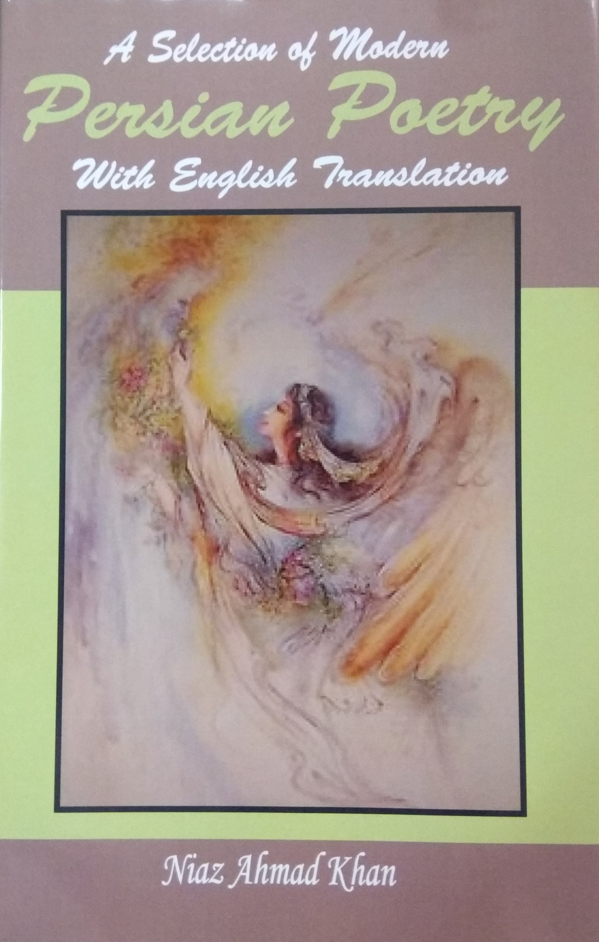 A Selection of Modern Persian Poetry with English …