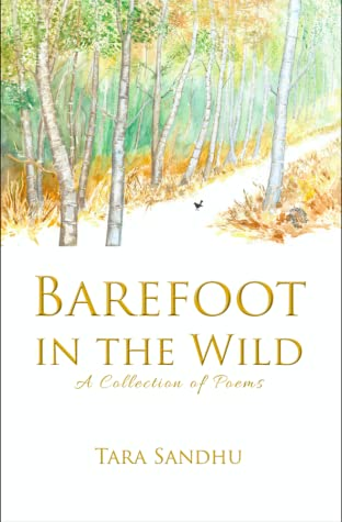 Barefoot in the Wild: A Collection of Poems