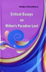 Critical Essays on Milton's Paradise Lost