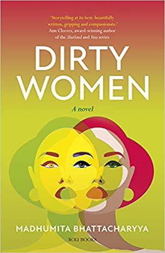 Dirty Women: A Novel