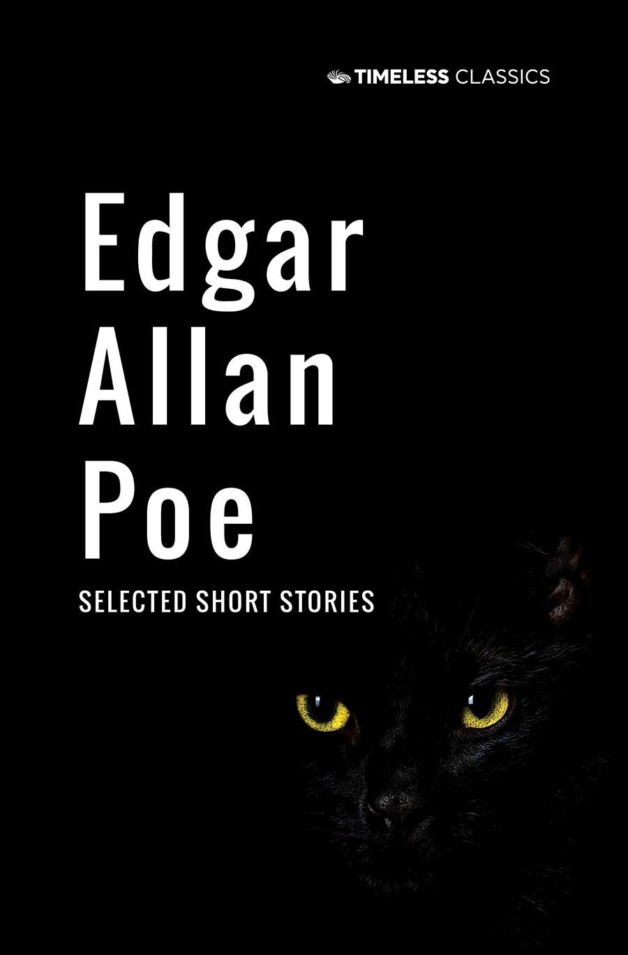 Edgar Allan Poe: Selected Short Stories