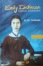 Emily Dickinson: Stylistic Evaluation