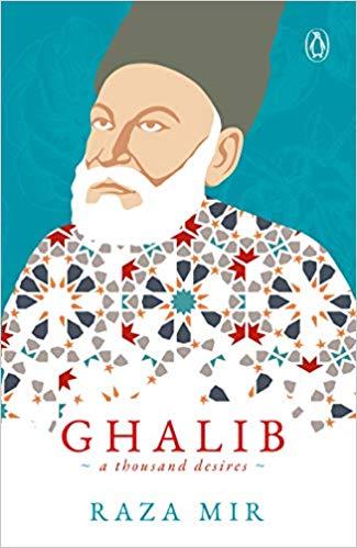 Ghalib: A Thousand Desires