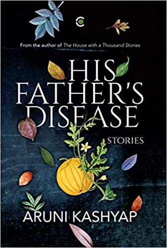 His Father's Disease: Stories