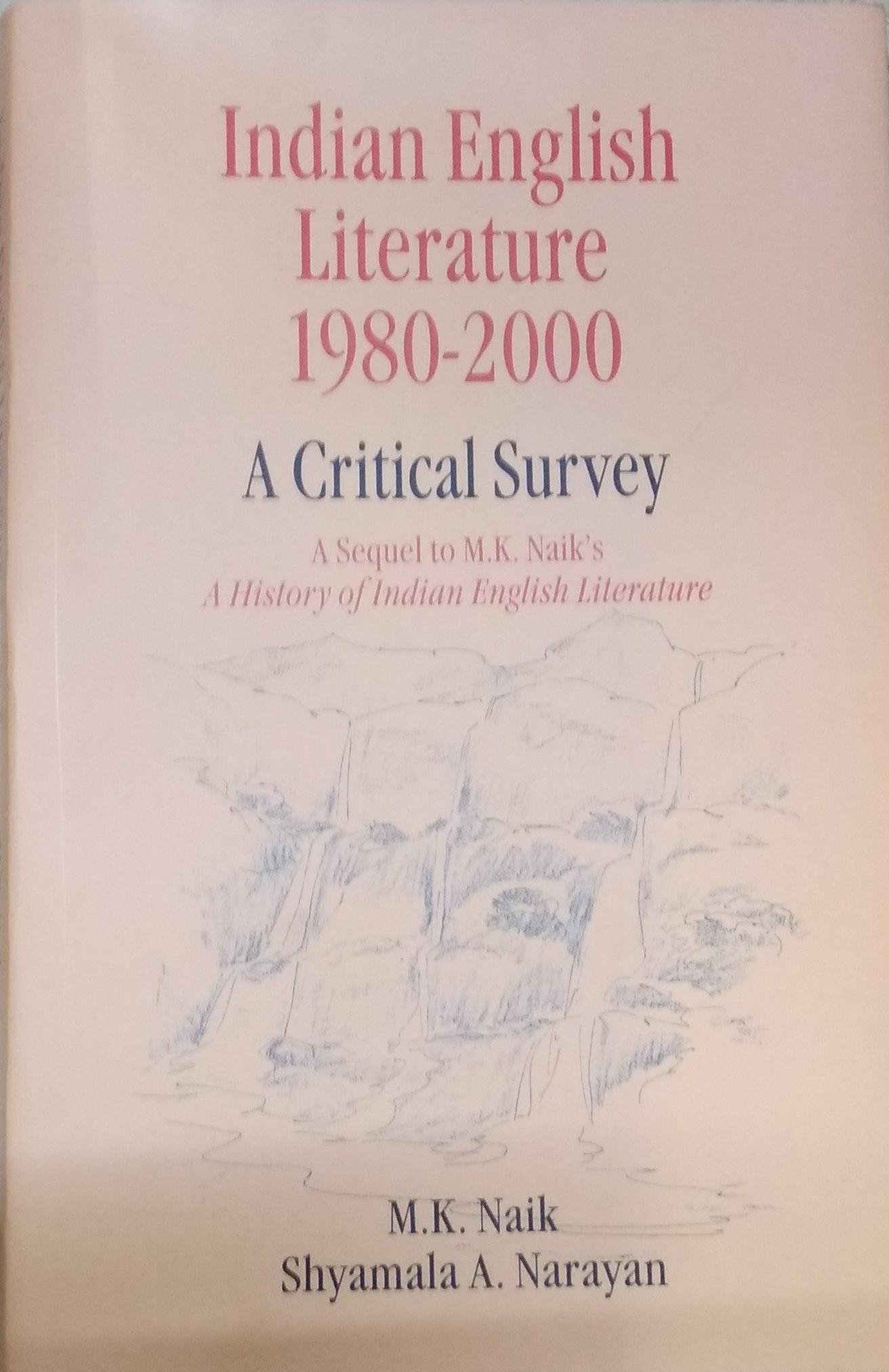 Indian English Literature: 1980-2000: A Critical S…