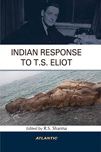 Indian Response to T S Eliot (Hardback)