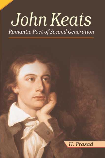 John Keats: Romantic Poet of Second Generation