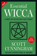 New Essential Wicca: A Guide for the Solitary Prac…