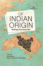 Of Indian Origin: Writings from Australia