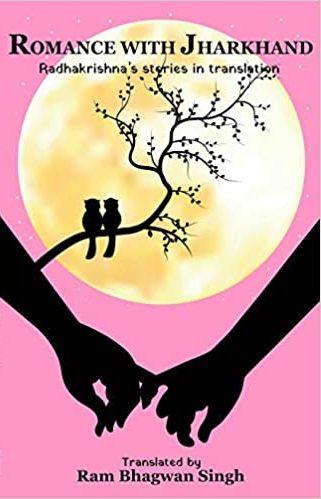 Romance with Jharkhand: Radhakrishna's stories in …