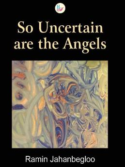So Uncertain are the Angels