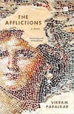 The Afflictions: A Novel
