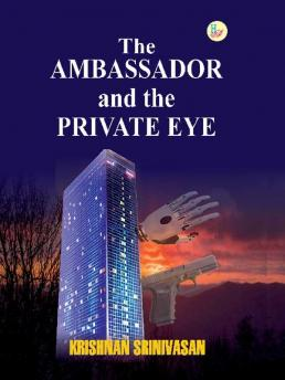 The Ambassador and the Private Eye (Paperback)
