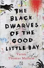 The Black Dwarves of the Good Little Bay