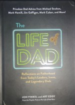 The Life of Dad: Reflections on Fatherhood from To…