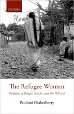The Refugee Woman: Partition of Bengal, Gender, an…