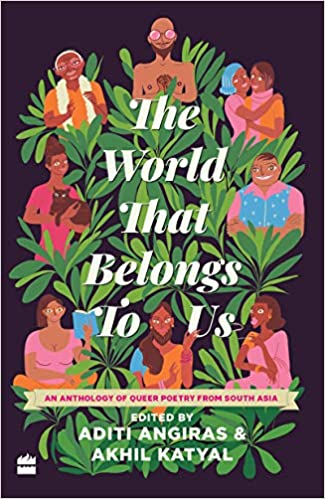 The World That Belongs To Us: An Anthology of Quee…