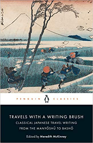 Travels with a Writing Brush: Classical Japanese T…