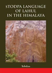 sTodpa Language of Lahul in the Himalaya