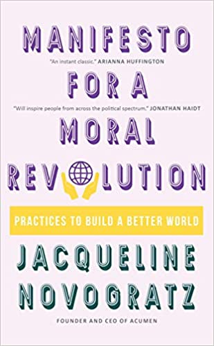 A Manifesto for a Moral Revolution: Practices to B…