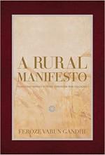 A Rural Manifesto: Realizing India s Future throug…