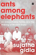 Ants Among Elephants: An Untouchable Family and th…