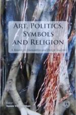Art, Politics, Symbols and Religion: A Reader for …