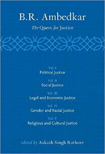 B R Ambedkar: The Quest for Justice (5 Vols)