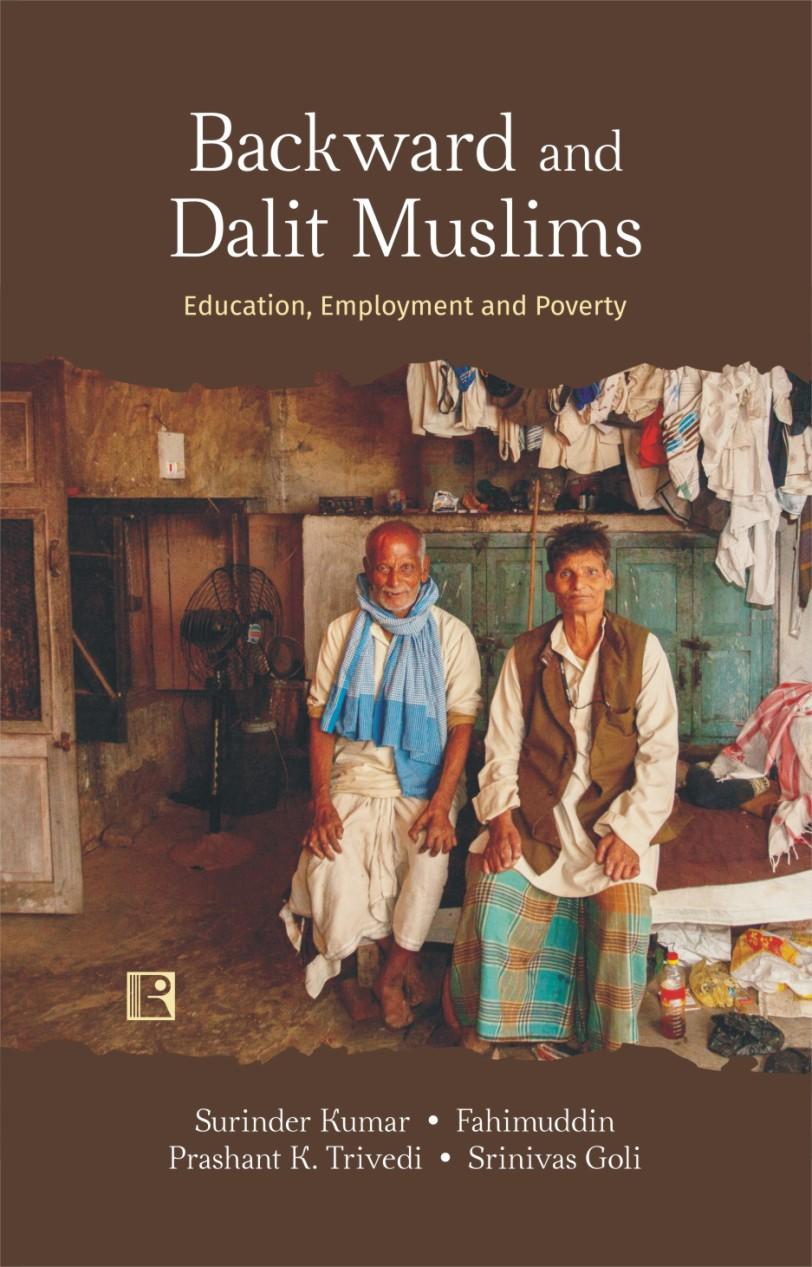 Backward and Dalit Muslims: Education, Employment …