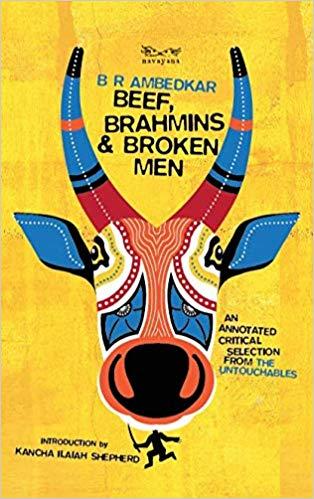 Beef, Brahmins and Broken Men: An Annotated Critic…