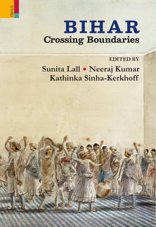 Bihar: Crossing Boundaries (Hardback)