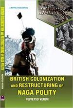 British Colonization and Restructing of Naga Polit…