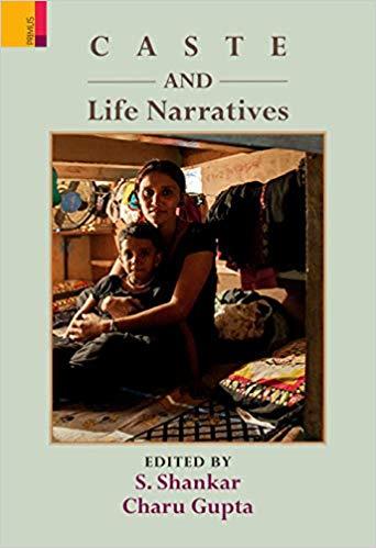 Caste and Life Narratives