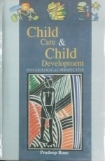 Child Care and Child Development: Psychological Pe…